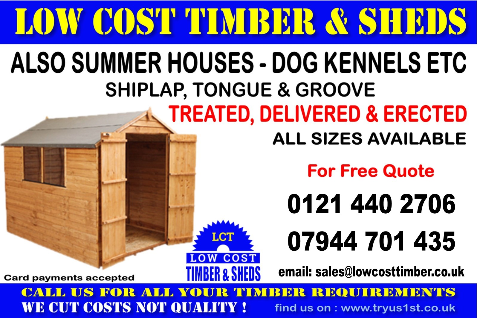 LOW COST TIMBER AND SHEDS